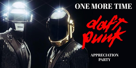 One More Time: A Daft Punk Appreciation Party tickets