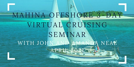 Mahina Offshore 3-day Virtual Cruising Seminar tickets