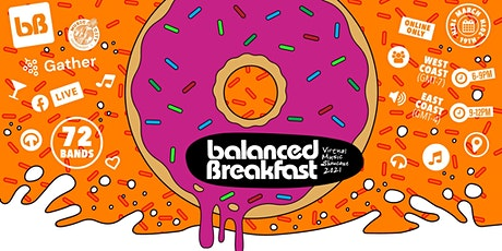 Balanced Breakfast's 3-DAY Virtual Music Showcase during SxSW 2021 tickets