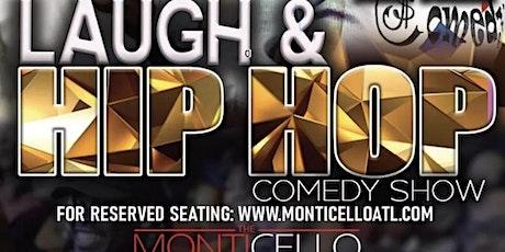 MONTICELLO PRESENTS: LAUGH & HIP HOP COMEDY THURSDAYS tickets