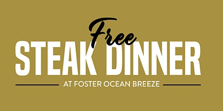 Free Steak Dinner Ocean Breeze tickets
