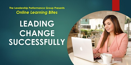 Leading Change Successfully (Online - Run 8) tickets