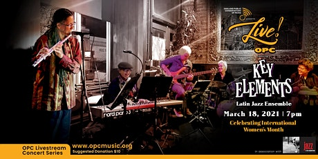 LIVE! at OPC! Livestream Concert Series: Key Elements Latin Jazz Ensemble tickets