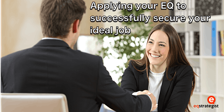 Applying your EQ to successfully secure your ideal job tickets