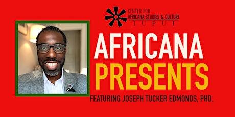 Africana Studies Presents tickets