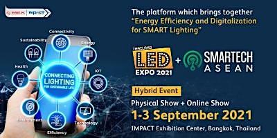 LED EXPO THAILAND + SMARTECH ASEAN 2021