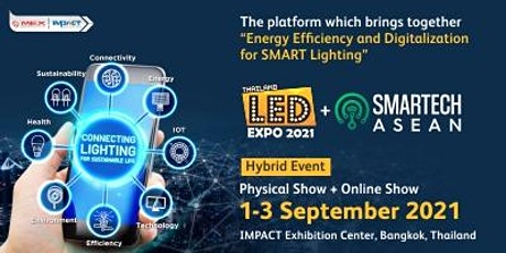 LED EXPO THAILAND + SMARTECH ASEAN 2021 tickets