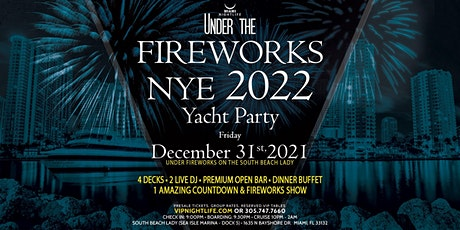 Miami Under the Fireworks Yacht Party New Year's Eve 2022 tickets