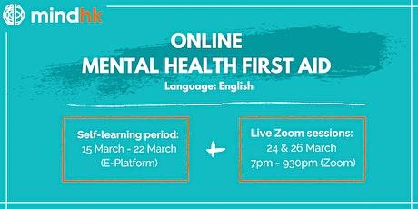 Online Mental Health First Aid Standard Course (15thMar - 26thMar) tickets