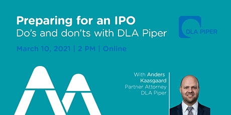 Preparing for an IPO - Do's and don'ts with DLA Piper tickets