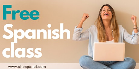 FREE Spanish Lesson - Level 1 & 2 Spanish / Clase de español gratuita tickets