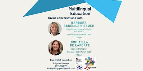 L'éducation bi/plurilingue:  (18) B. ABDELILAH-BAUER et ( 25) D. De Laporte billets