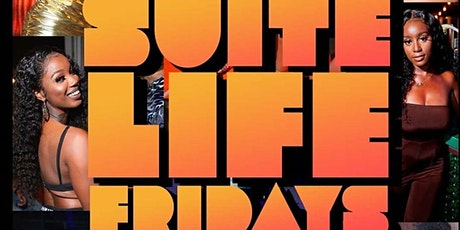 ATLANTA'S #1 FRIDAY NIGHT PARTY! SLF @ Suite Lounge! tickets