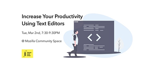 Increase your productivity using text editors tickets