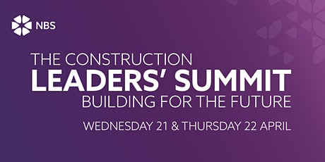 Construction Leaders' Summit: Building for the Future tickets