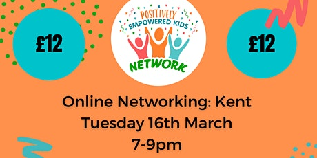 ONLINE KENT Positively Empowered Kids Network March 2021 tickets