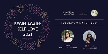 Begin again:Self Love 2021[Hive x Earthero x The Balanced Jungle] tickets