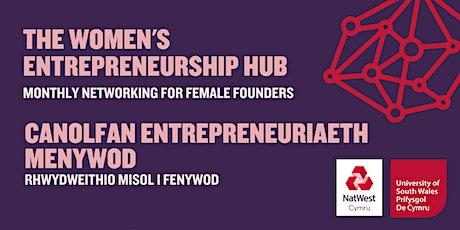 Women's Entrepreneurship Hub | Canolfan Entrepreneuriaeth Menywod tickets