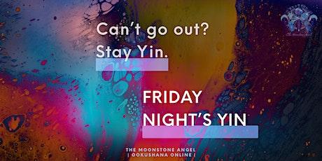 FRIDAY NIGHT YIN: YIN YOGA WITH LORNA *Online via Zoom* tickets
