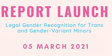 Legal Gender Recognition for Minors Report Launch tickets