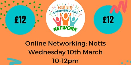 ONLINE NOTTS Positively Empowered Kids Network March 2021 tickets