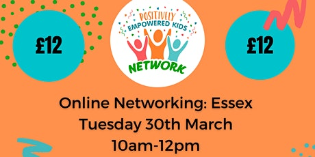 ONLINE ESSEX Positively Empowered Kids Network  March 2021 tickets