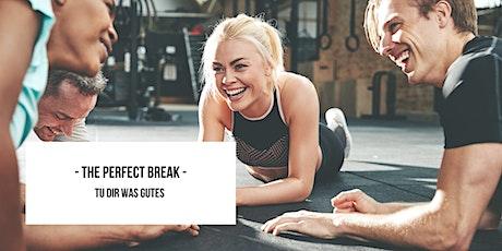 Perfect Break - Gemeinsam aktiv 12:30 tickets