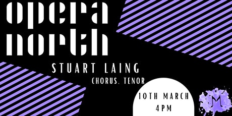 In Conversation with Opera North's Stuart Laing tickets