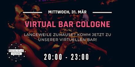 Virtual Bar Cologne Tickets