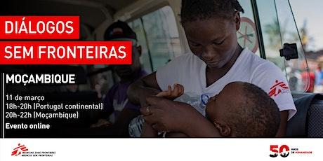 Diálogos Sem Fronteiras | Moçambique bilhetes