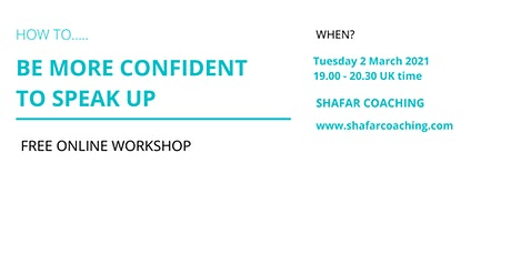 Free online workshop: How to be more confident to speak up tickets