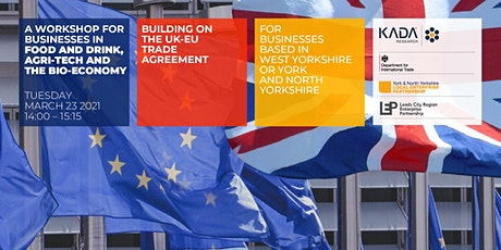 Building on the EU Trade Agreement (F&D, Agritech, Bioeconomy) tickets