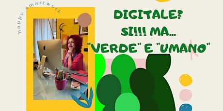 """Milano Digital Week. Digitale? sì ma """"verde"""" e """"umano"""" biglietti"""