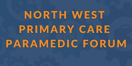 North West Primary Care Paramedic Forum tickets