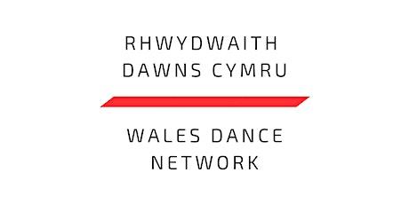Rhwydwaith Dawns Cymru/Wales Dance Network #3 tickets