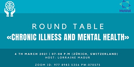 Round table: Chronic Illness and its effect on mental health tickets