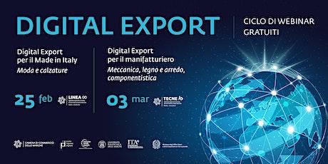"Ciclo di Webinar: ""Digital Export, strategie e casi di successo"" biglietti"