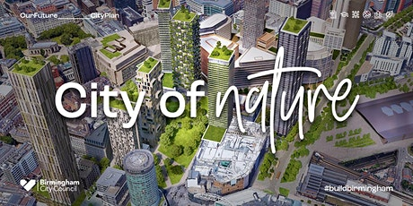 The Vision for Central Birmingham - A City of Nature tickets
