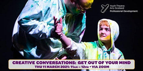 Creative Conversations: Get Out Of Your Mind tickets