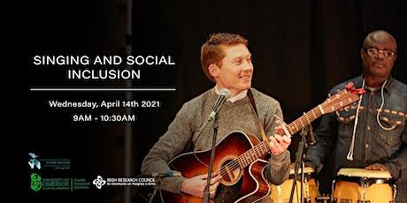 Singing & Social Inclusion Webinar tickets