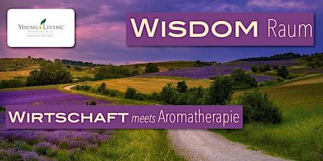 Wirtschaft meets Aromatherapie :: WISDOM RAUM Tickets