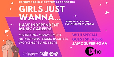 Girls Just Wanna... Have Independent Music Careers tickets