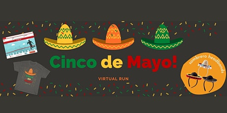 Run Cinco De Mayo Virtual Race tickets