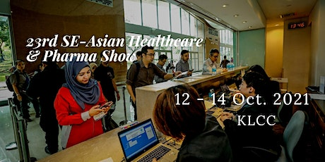 23rd South East Asian Healthcare & Pharma Show tickets
