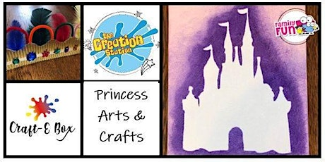 Live Family Workshop- Princess Arts and Crafts tickets
