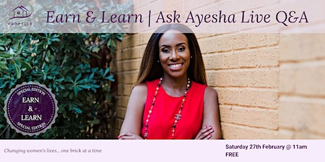 Ask Ayesha | Get all your property questions answered live | February tickets