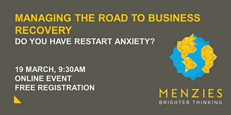 Managing the road to business recovery – do you have restart anxiety? tickets