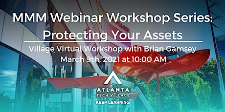 MMM Webinar Workshop: Protecting Your Assets tickets