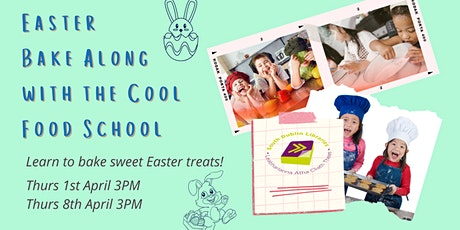 Easter Bake Along with the Cool Food School tickets