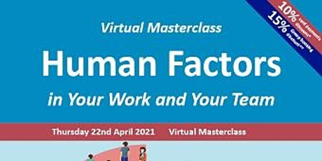 Human Factors in Your Work and Your Team tickets